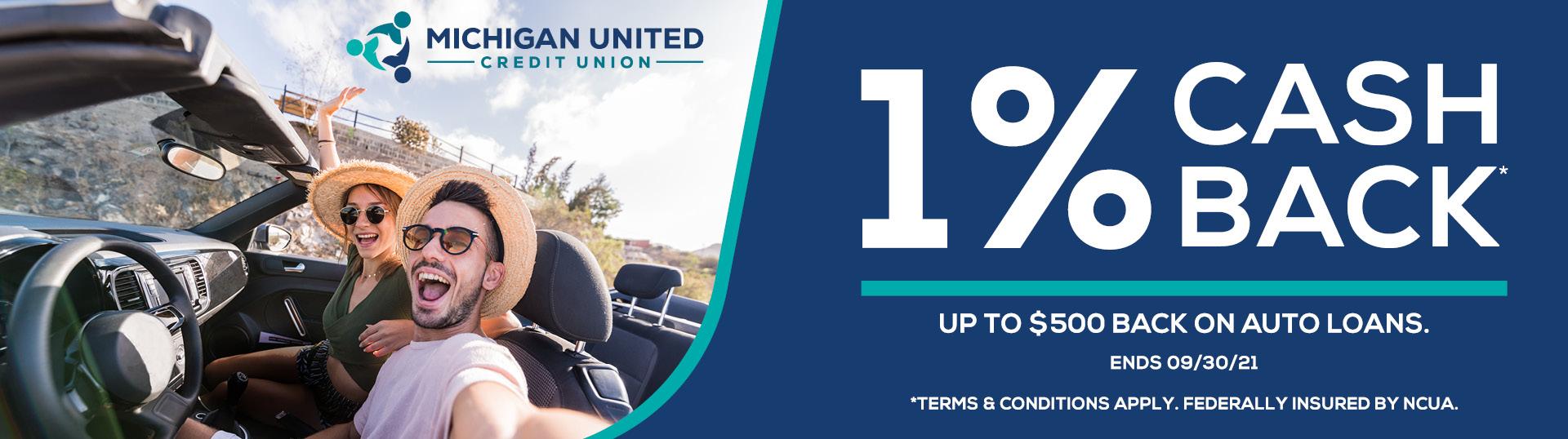 1% Cash Back Michigan United Credit Union